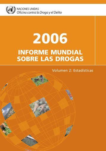 INFORME MUNDIAL SOBRE LAS DROGAS - Unidad de Encuestas ...