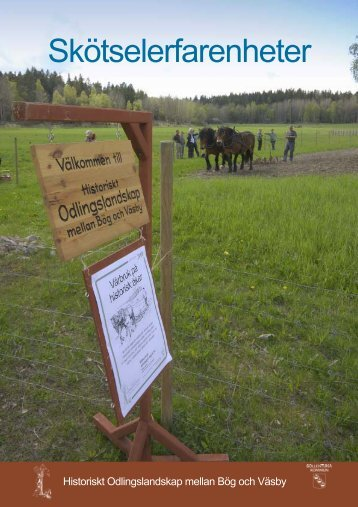 Skötselerfarenheter 2006-2008 - Sollentuna kommun