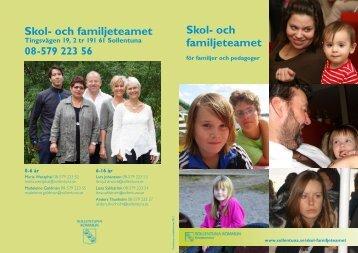 Skol- och familjeteamet Skol- och familjeteamet