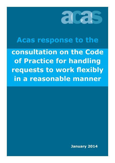 Acas Response To Consultation For Handling Flexible Working Requests