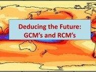 Plenary 2 - Deducing the Future: GCM's and RCM's - Uwi.edu