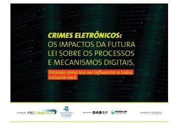 Lei contra o Cibercrime no Brasil – PL 84 de 1999 ... - Fecomercio