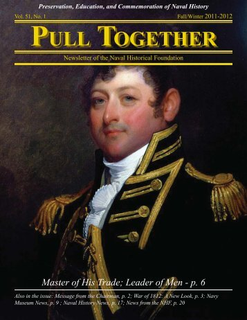 Pull Together Fall/Winter 2011/2012 - Naval Historical Foundation