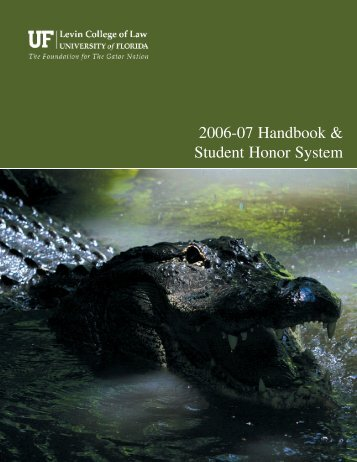 2006-07 Handbook & Student Honor System - Levin College of Law ...