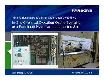 In-Situ Chemical Oxidation Ozone Sparging at a Petroleum ... - IPEC