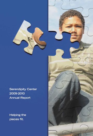 Serendipity Annual Report 2009-2010 - Serendipity Center