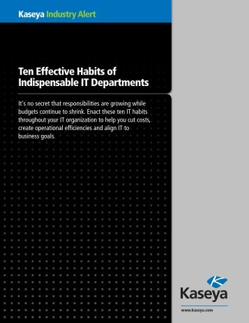 Ten Effective Habits of Indispensable IT Departments [PDF] - Kaseya