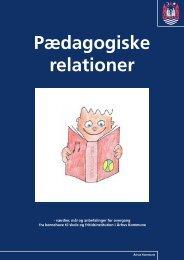 Pædagogiske relationer - Ministeriet for børn og undervisning ...