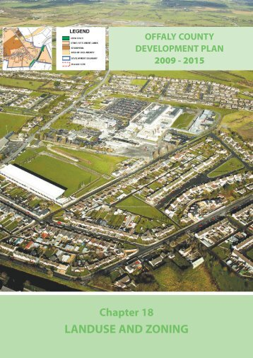 Chapter 18 - Landuse and Zoning.pdf - Offaly County Council