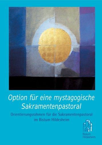 Mystagogische Sakramentenpastoral - Bistum Hildesheim