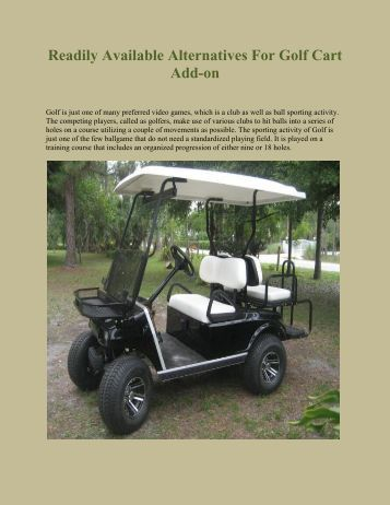 Readily Available Alternatives For Golf Cart Add-on