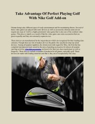 Take Advantage Of Perfect Playing Golf With Nike Golf Add-on