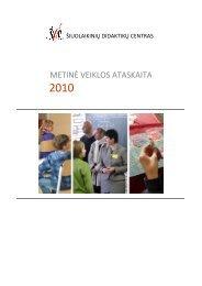 2010 m. ataskaita - Šiuolaikinių didaktikų centras