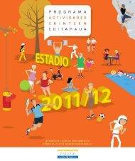 Calendario 2011/2012 Egutegia: Y además Eta ... - Fundación Estadio