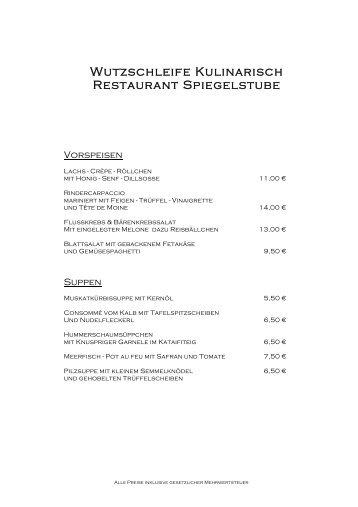Wutzschleife Kulinarisch Restaurant Spiegelstube - Die Wutzschleife