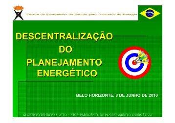 descentralização do planejamento energético - Fórum Nacional de ...