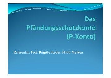 Referentin: Prof. Brigitte Steder, FHSV Meißen