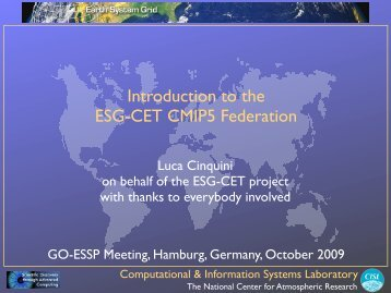 Introduction to the ESG-CET CMIP5 Federation - GO-ESSP - NOAA