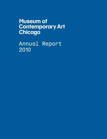 2010 View/download PDF - Museum of Contemporary Art Chicago