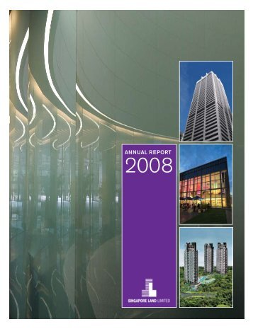 Annual Report 2008 - singapore land limited