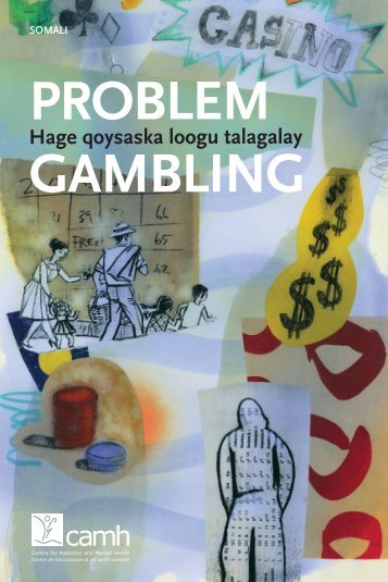 Somali - Problem Gambling: A Guide for Families