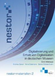 Digitalisierung und Erhalt von Digitalisaten in Deutschen ... - edoc