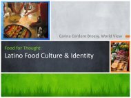 Latino Food Culture & Identity - World View