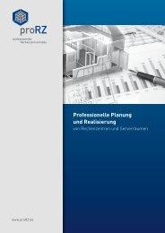 Professionelle Planung und Realisierung - proRZ