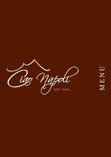 EST. 2003 - Ciao Napoli