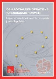 den socialdemokratiska jordbruksreformen - Socialdemokraterna