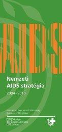 Nemzeti AIDS stratégia - Országos Egészségfejlesztési Intézet