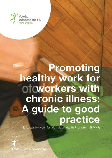 Promoting healthy work for workers with chronic illness: A guide to ...