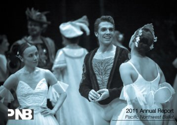 2010–2011 Annual Report - Pacific Northwest Ballet