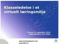 Klasseledelse i et virtuelt opplæringsmiljø - Norgesuniversitetet