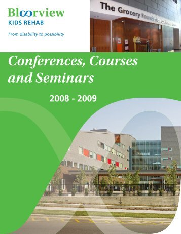 Conferences, Courses and Seminars - Holland Bloorview Kids ...