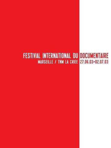catalogue 2003 en .pdf - Festival international du documentaire de ...