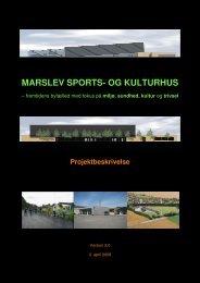 MARSLEV SPORTS- OG KULTURHUS - Marslev Skole og Børnehus