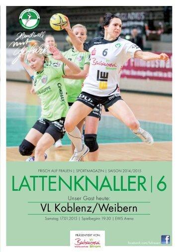 LATTENKNALLER|6 - GAST: VL Koblenz/Weibern - 17.01.2015 - SAISON 2014/2015