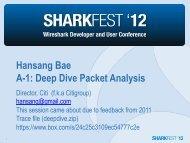 Hansang Bae A-1: Deep Dive Packet Analysis - Sharkfest