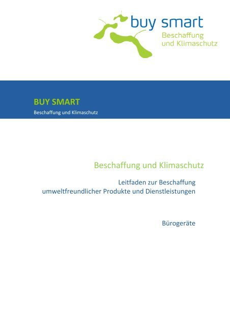Leitfaden IT - buy smart - Green Procurement for Smart Purchasing