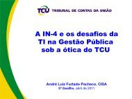 A IN-4 e os desafios da TI na Gestão Pública sob a ótica do TCU