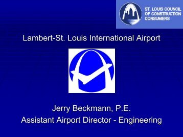Airport - Jerry Beckmann 110411.pdf - the St. Louis Council of ...