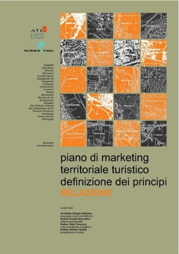 Confluenze NW. Piano di Marketing territoriale Turistico. Definizione ...