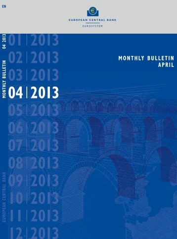 ECB Monthly Bulletin April 2013 - European Central Bank - Europa