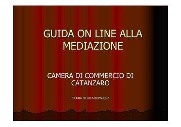 guida alla mediazione - CCIAA di Catanzaro - Camera di Commercio