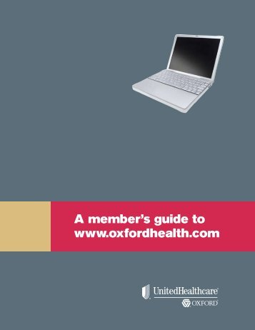 A member's guide to www.oxfordhealth.com - Oxford Health Plans