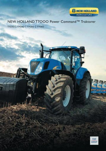 NEW HOLLAND T7OOO Power Command™ Traktorer