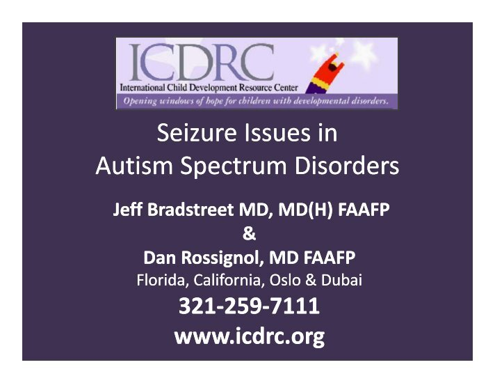 issues surrounding seizures disorders Oppositional defiant disorder is a childhood behavioral issues may need to be these medications are also anticonvulsants used to treat seizure disorders.