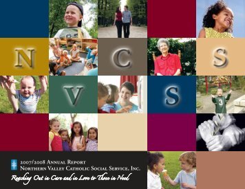 2007/2008 Annual Report Northern Valley Catholic Social Service, Inc.