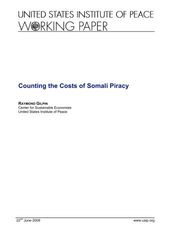 Piracy Costs_22June2009 - United States Institute of Peace